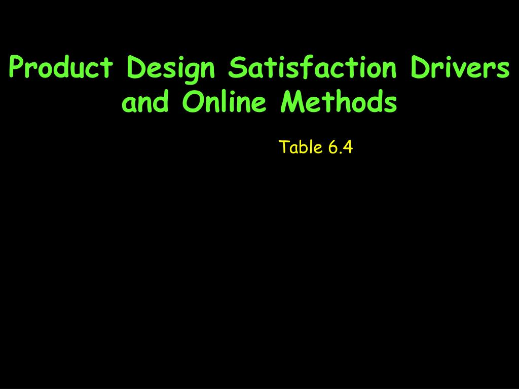 Product Design Satisfaction Drivers