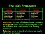 the adr framework