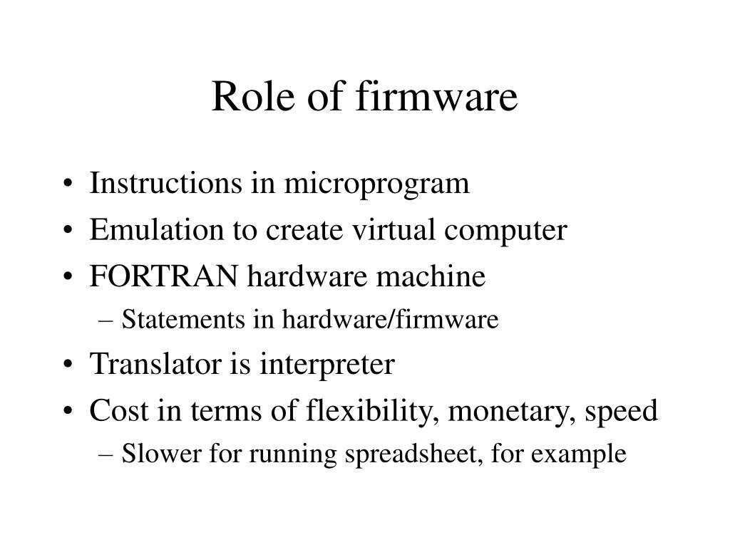 Role of firmware