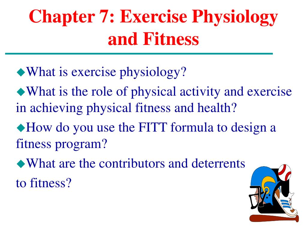 chapter 7 exercise physiology and fitness l.