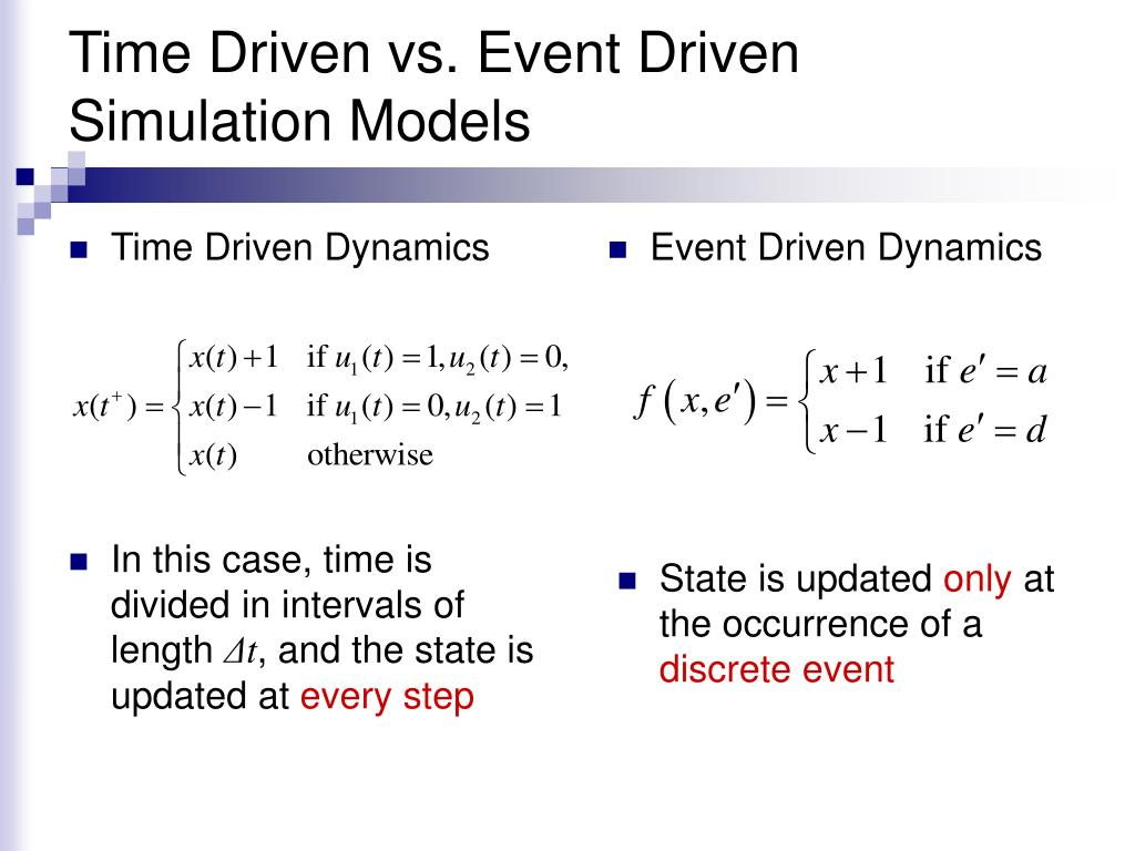 Time Driven vs. Event Driven Simulation Models