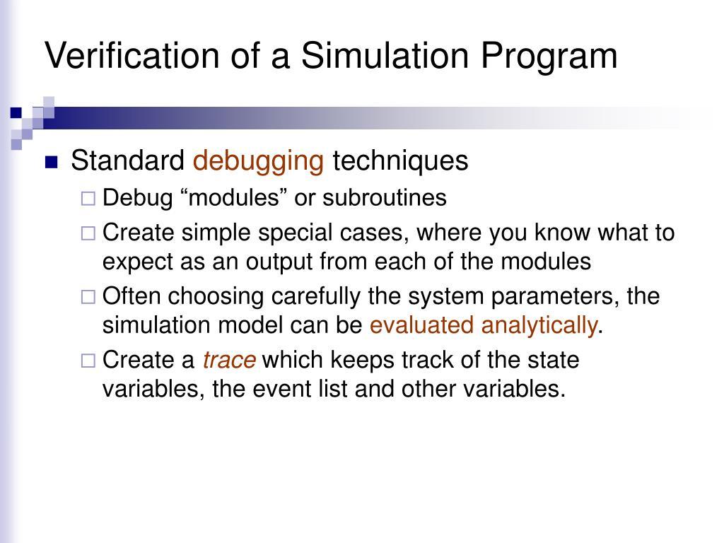 Verification of a Simulation Program