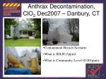 anthrax decontamination clo 2 dec2007 danbury ct
