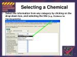 selecting a chemical85