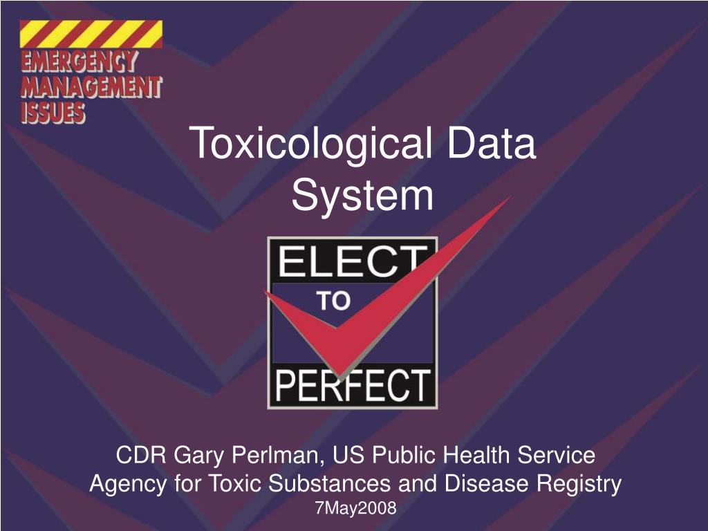 Toxicological Data System