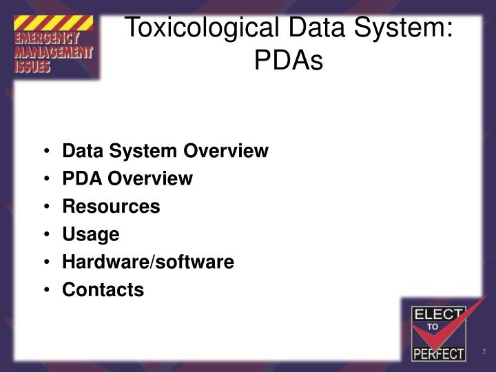 Toxicological data system pdas