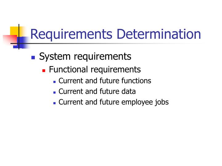 Requirements determination