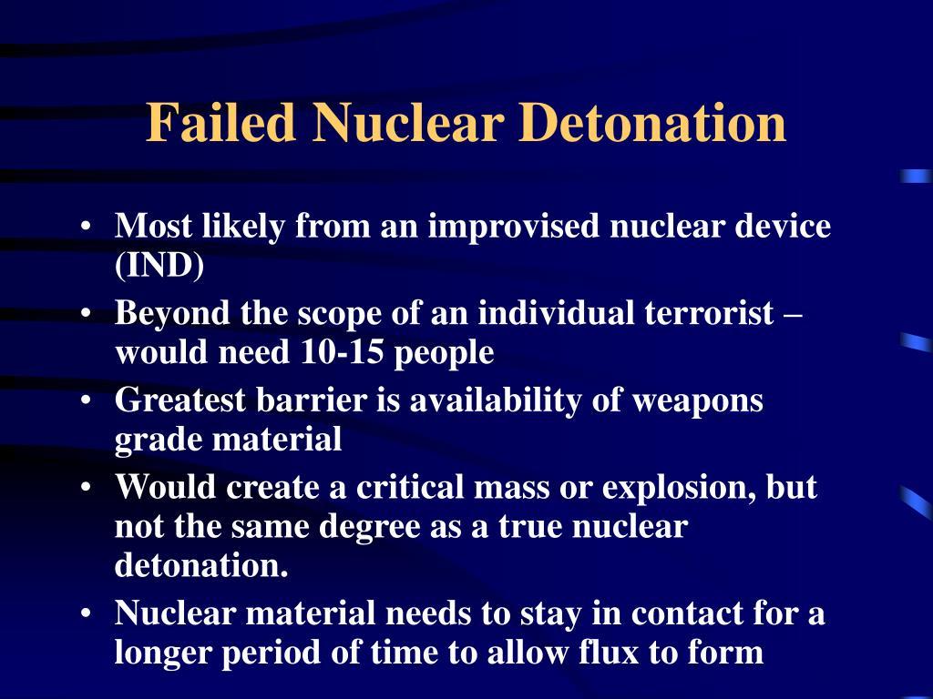 Failed Nuclear Detonation