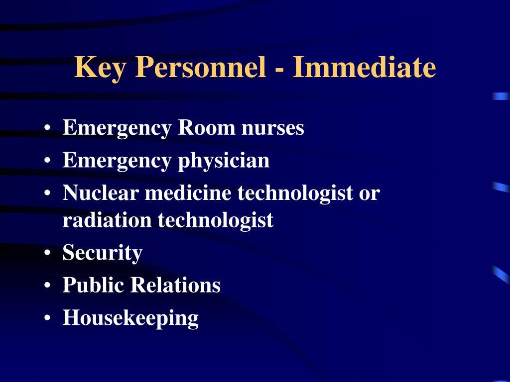 Key Personnel - Immediate