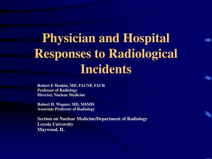 Physician and hospital responses to radiological incidents