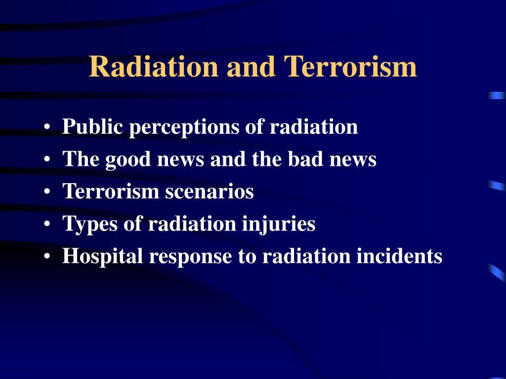 Radiation and Terrorism