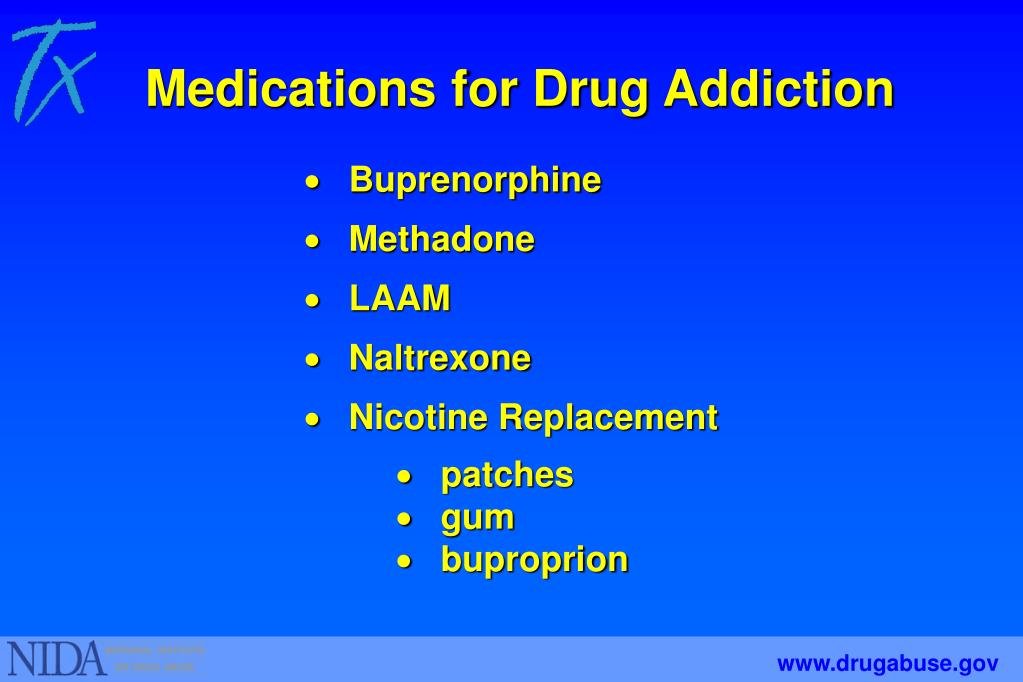 Medications for Drug Addiction