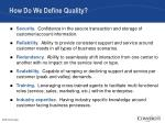how do we define quality