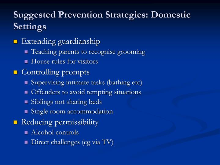 Suggested Prevention Strategies: Domestic Settings