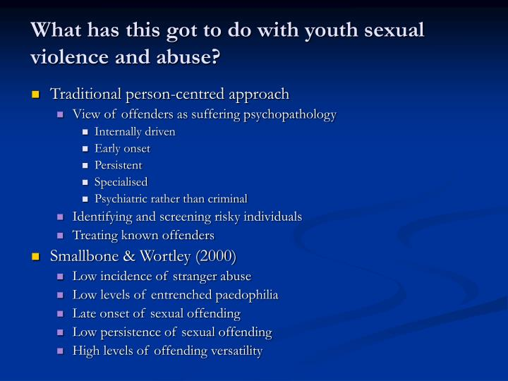 What has this got to do with youth sexual violence and abuse?