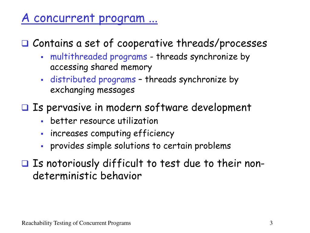 A concurrent program ...