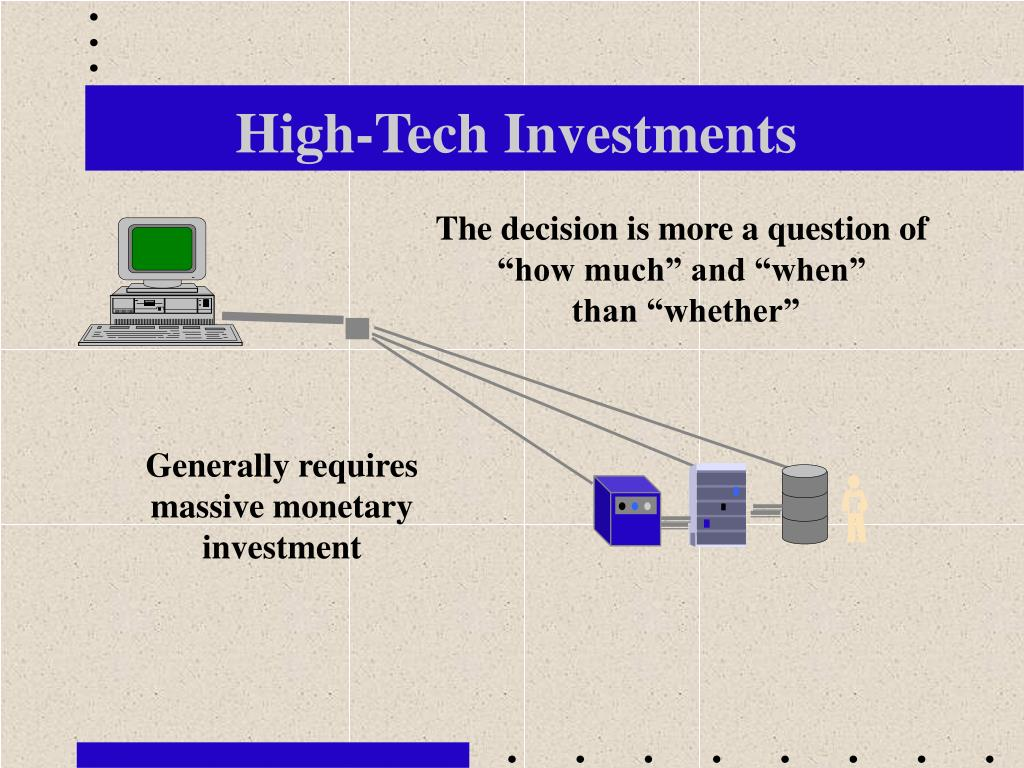 High-Tech Investments