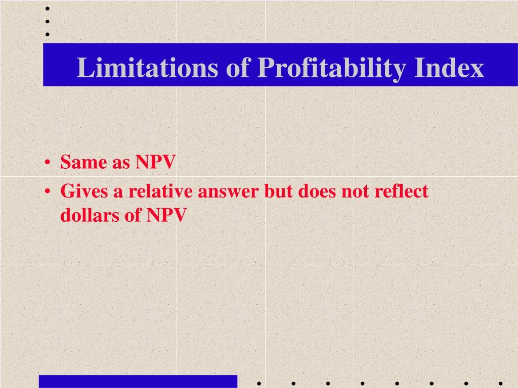 Limitations of Profitability Index