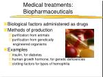 medical treatments biopharmaceuticals