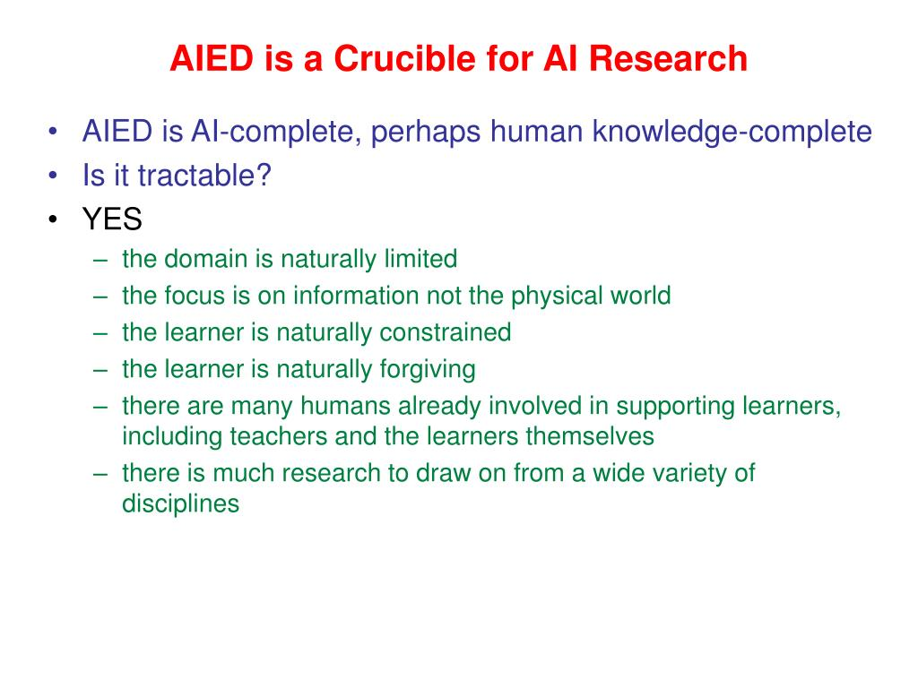 AIED is a Crucible for AI Research