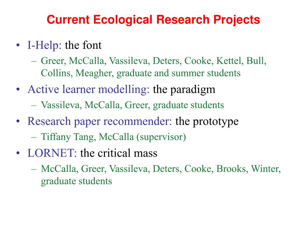 Current Ecological Research Projects