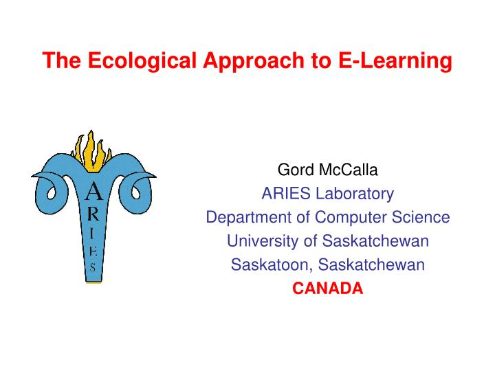 The ecological approach to e learning