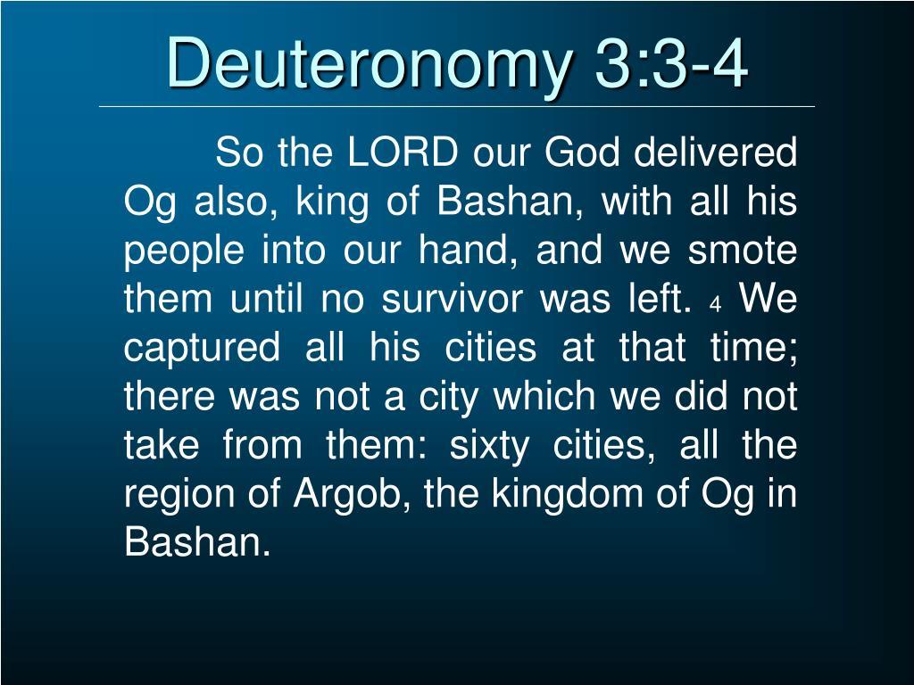 Deuteronomy 3:3-4