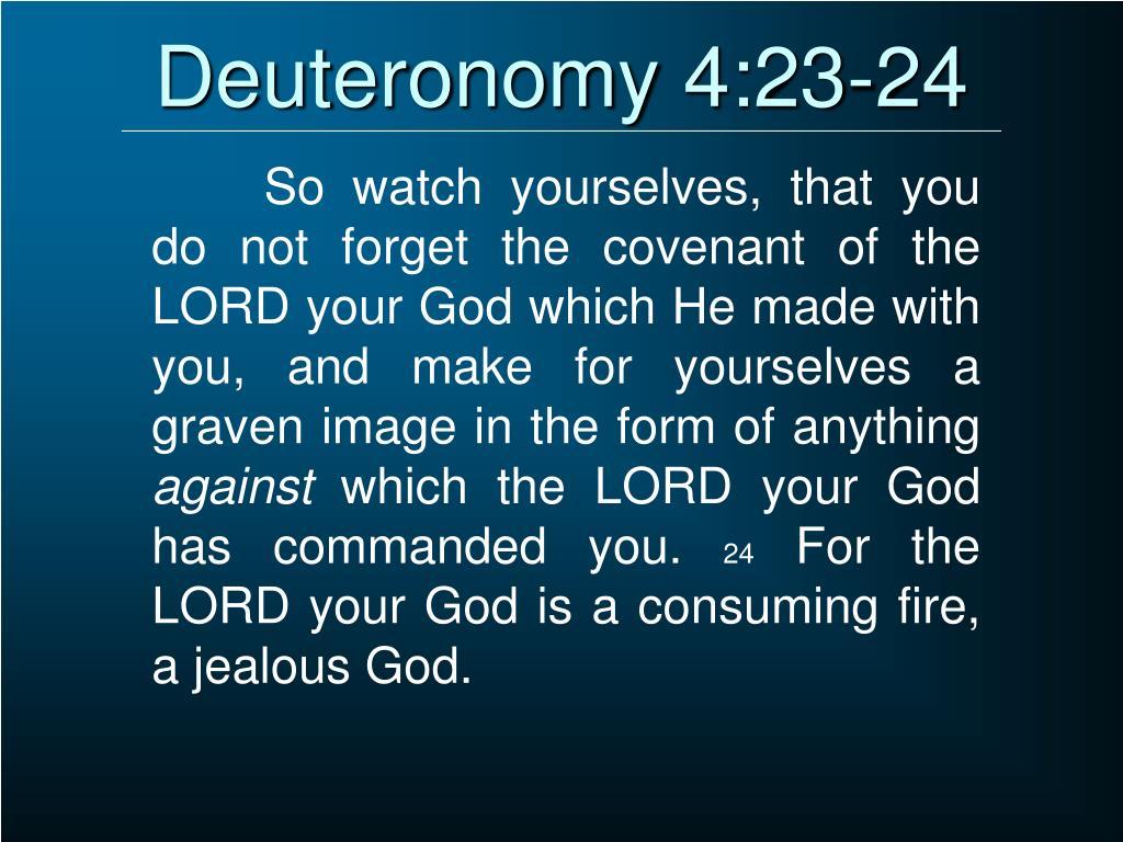 Deuteronomy 4:23-24