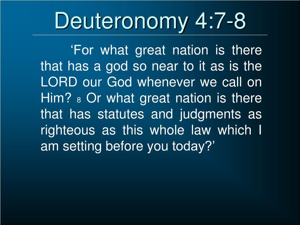 Deuteronomy 4:7-8