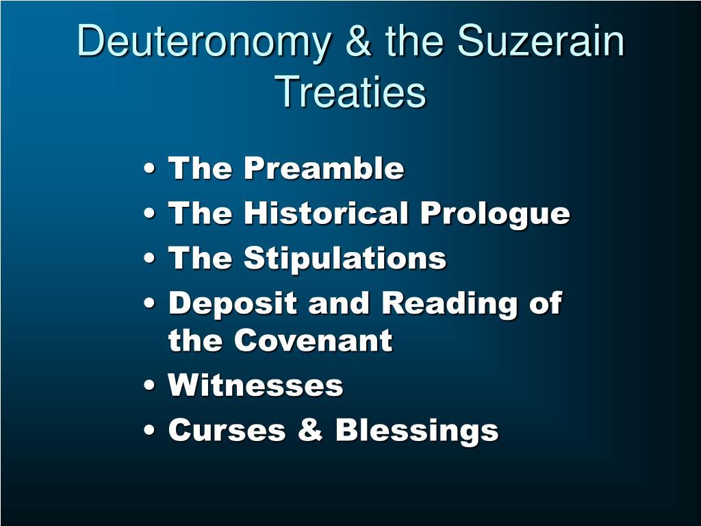 Deuteronomy & the Suzerain Treaties