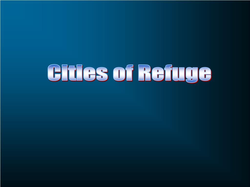 Cities of Refuge