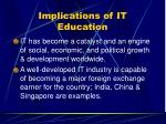 implications of it education