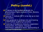 policy contd
