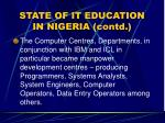 state of it education in nigeria contd