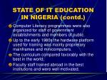 state of it education in nigeria contd9