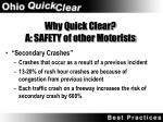 why quick clear a safety of other motorists
