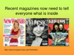 recent magazines now need to tell everyone what is inside