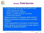 module field service