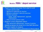 module rma depot service