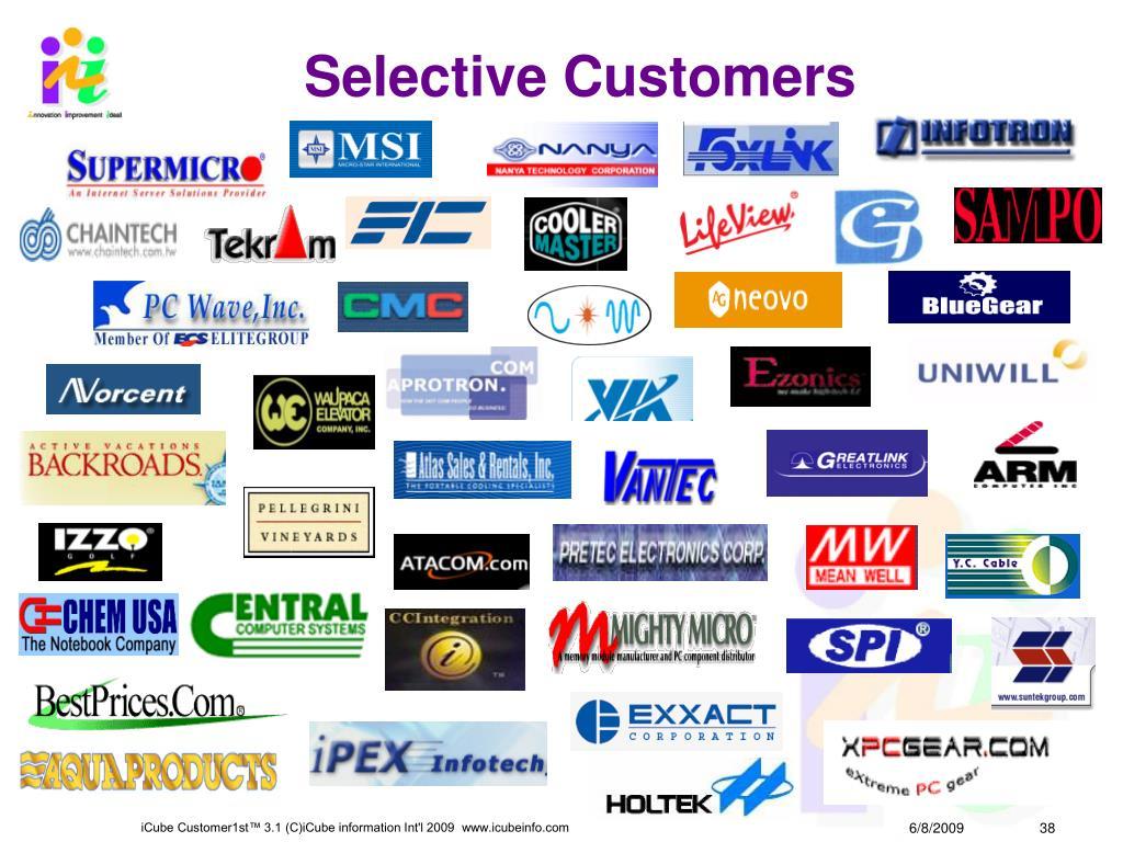 Selective Customers