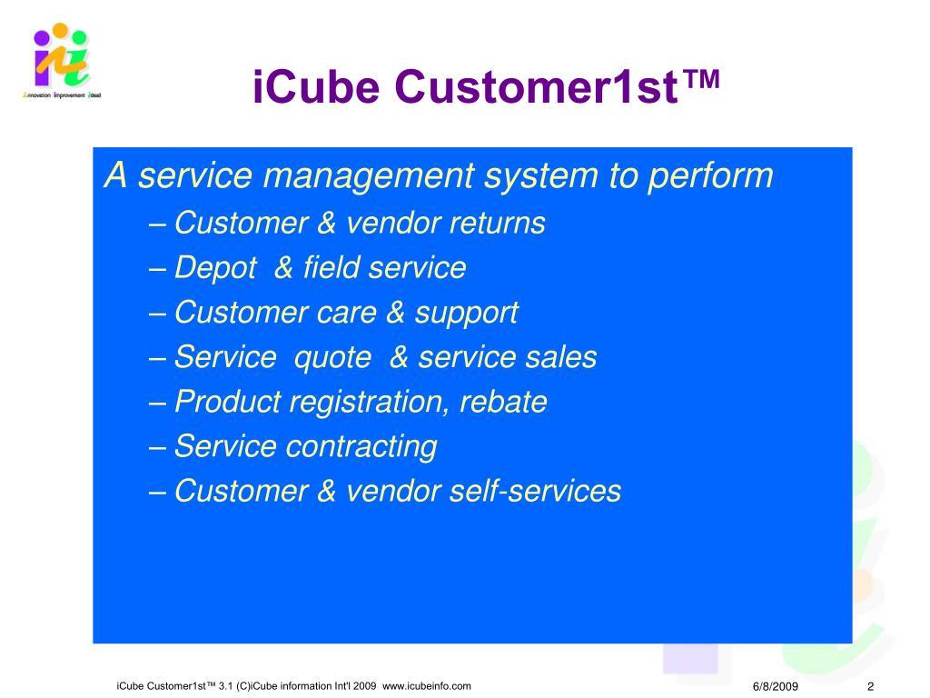 iCube Customer1st™