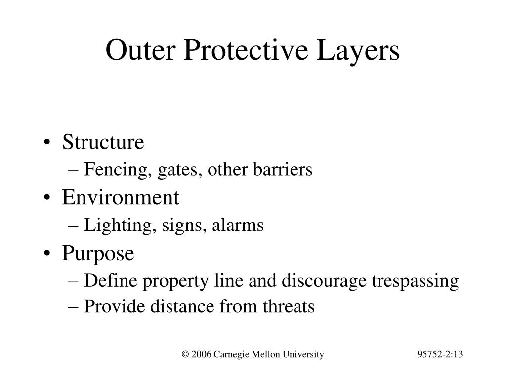 Outer Protective Layers
