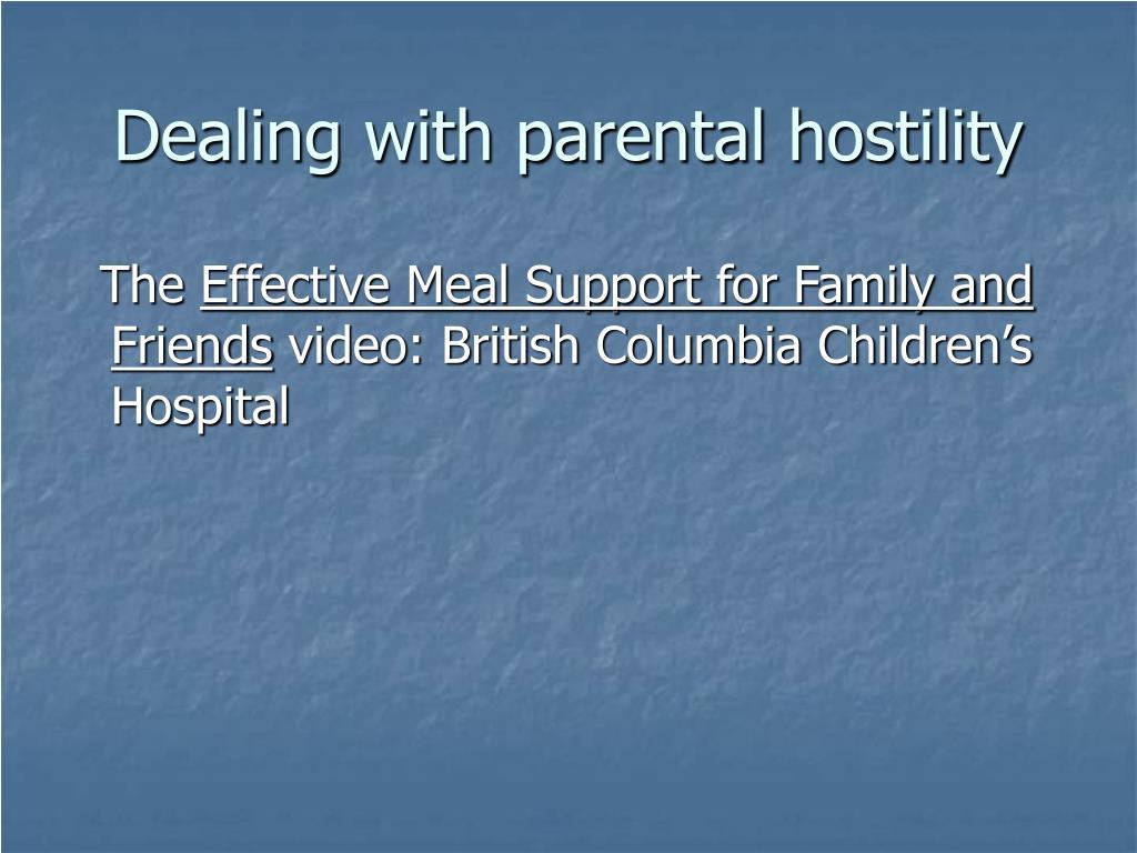 Dealing with parental hostility