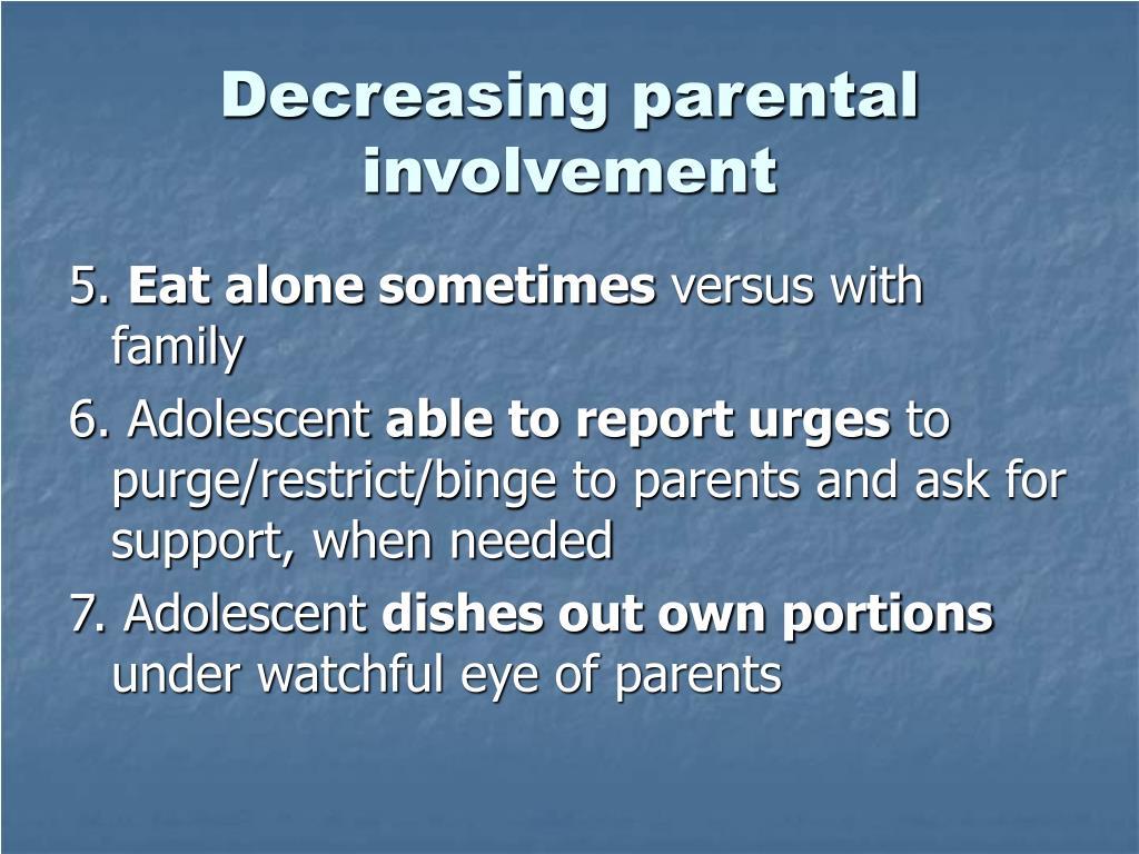 Decreasing parental involvement