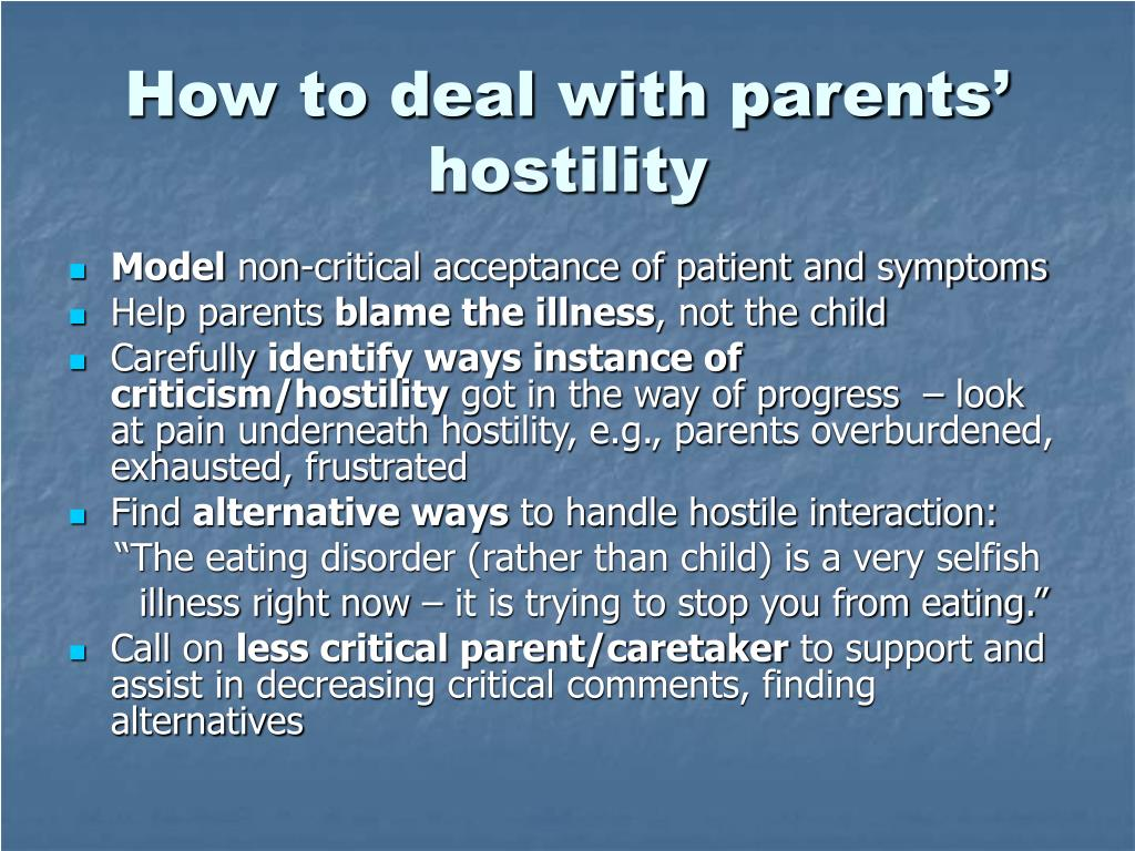 How to deal with parents' hostility