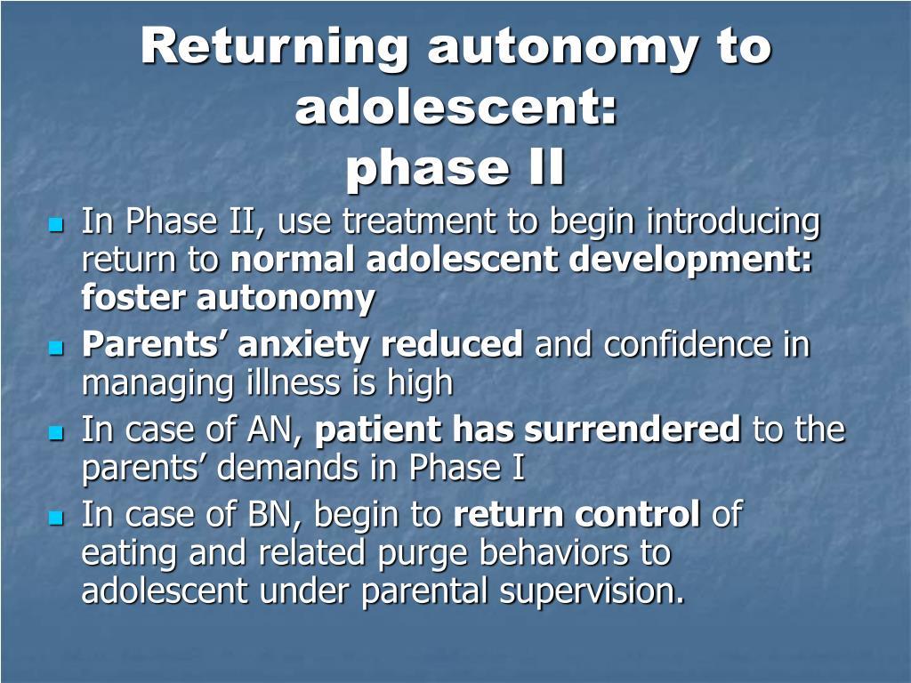 Returning autonomy to adolescent: