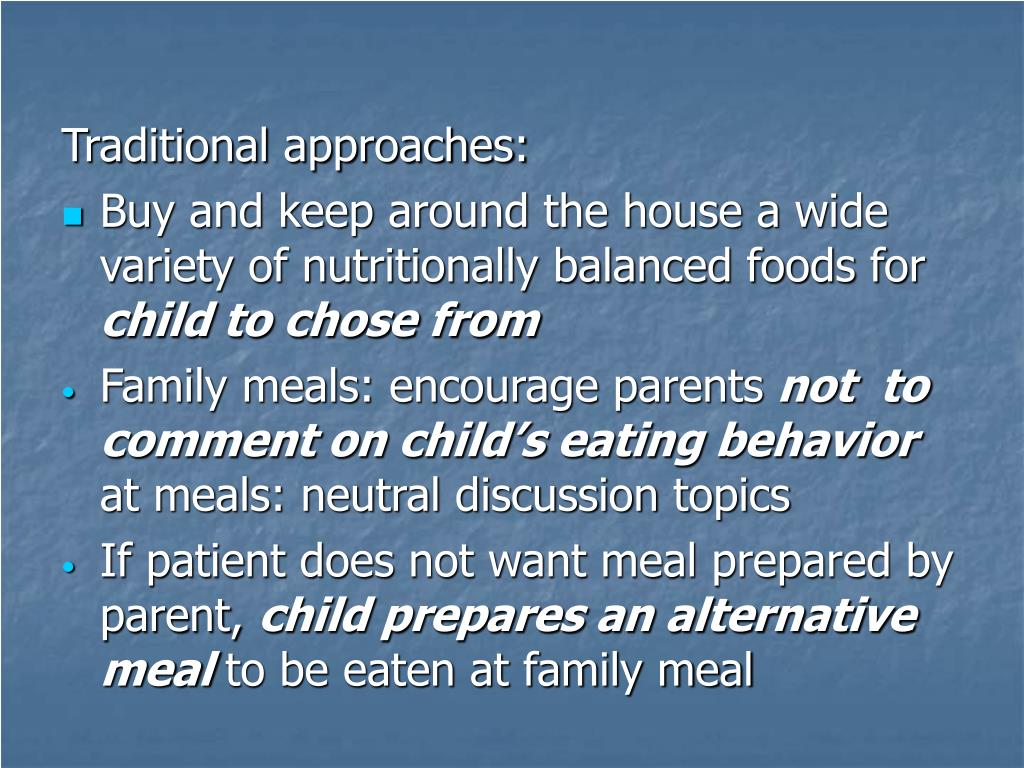 Traditional approaches: