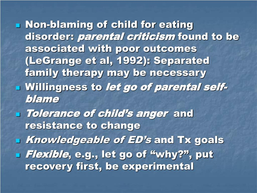 Non-blaming of child for eating disorder: