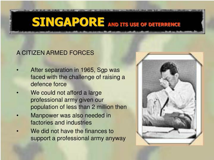 singapore and its use of deterrence n.
