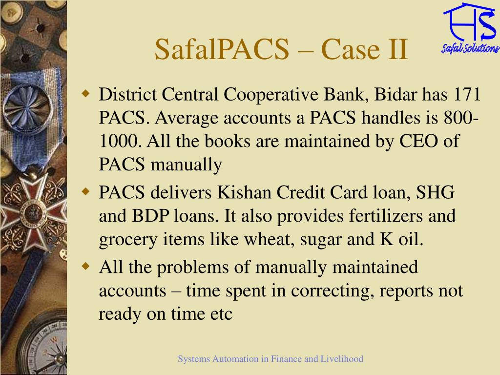SafalPACS – Case II